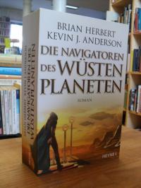 Herbert, Die Navigatoren des Wüstenplaneten – Roman,