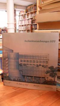 Architekturzeichnungen HPP – Zeichnungen aus der Sammlung HPP Hentrich-Petschnig