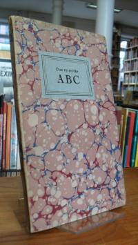 Das thierische Alphabet, das ist ABC und Buchstabierbuch vermehrt durch einige L