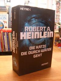 Heinlein, Die Katze, die durch Wände geht – Roman,