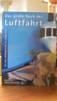Das große Buch der Luftfahrt – Von den Anfängen bis zur Gegenwart,