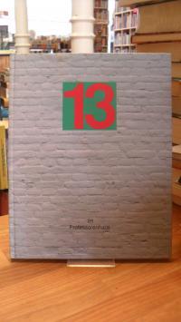 12 Installationen + 1 Komposition = 13,