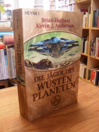 Der Jäger des Wüstenplaneten – Roman,