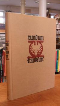 Bingemer, Rund um Frankfurt – Ein Heimatbuch mit vielen schönen Bildern und nütz