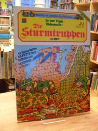 Bonvicini, So war Papis Wehrmacht – Die Sturmtruppen Nr. 4,