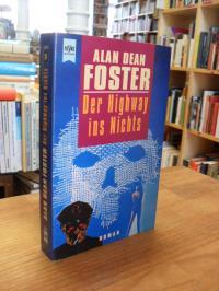Foster, Der Highway ins Nichts – Roman,