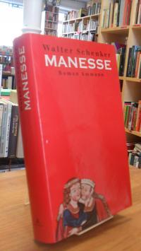 Schenker, Manesse – Roman,