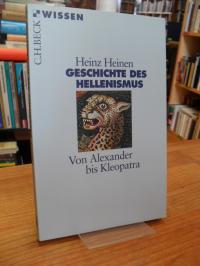 Heinen, Geschichte des Hellenismus – von Alexander bis Kleopatra,