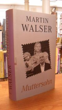 Walser, Muttersohn,