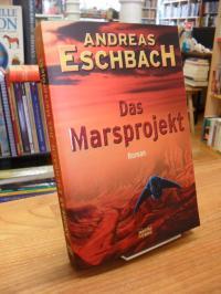 Eschbach, Das Marsprojekt – Roman,
