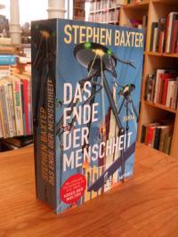 """Baxter, Das Ende der Menschheit – Roman – Eine Fortsetzung von """"Der Krieg der We"""