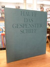 Hauff, Das Gespensterschiff – Ein Märchen – Illustrationen nach Original-Radieru