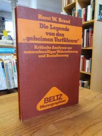 """Brand, Die Legende von den """"geheimen Verführern"""" – Kritische Analysen zur unters"""
