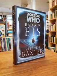 Baxter, Doctor Who – Rad aus Eis,