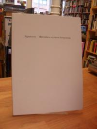 Neufeld, Signaturen – Materialien zu e. Symposium,