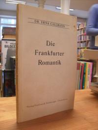 Callmann, Die Frankfurter Romantik,